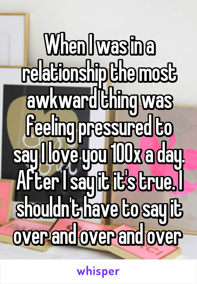 Feeling awkward in a relationship