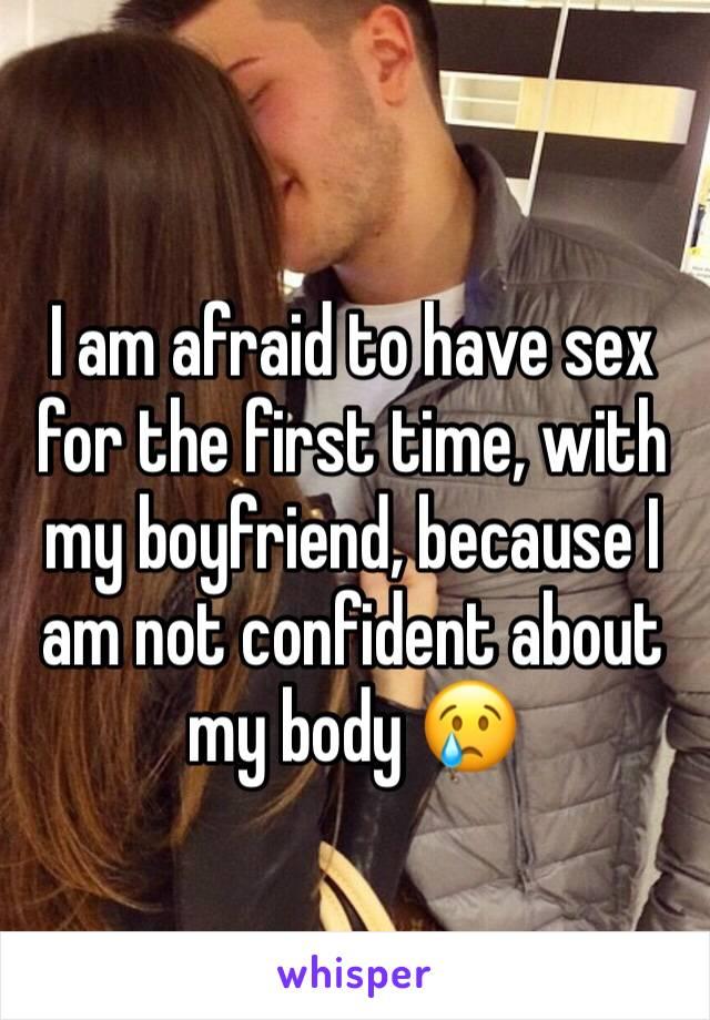 I am afraid to have sex