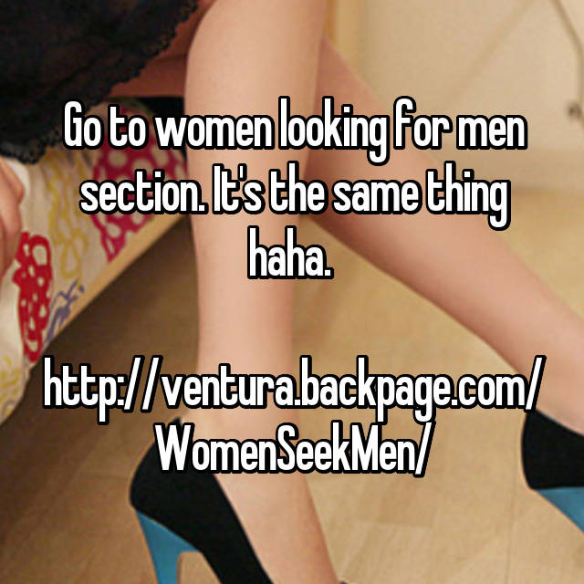 Its The Same Thing Haha Ventura Backpage Com Womenseekmen