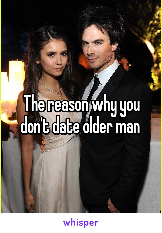 The dos and donts of dating an older man