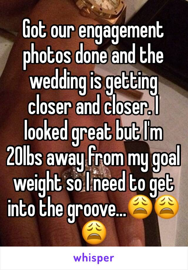 Got our engagement photos done and the wedding is getting  closer and closer. I looked great but I'm 20lbs away from my goal weight so I need to get into the groove...😩😩😩