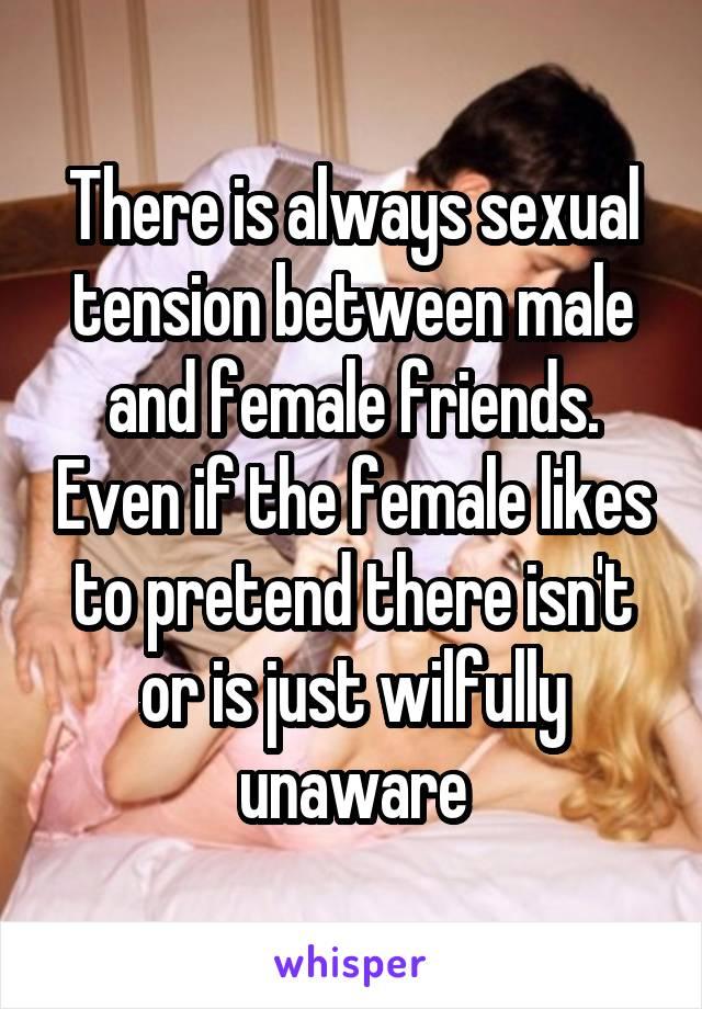 Sexual tension female friend
