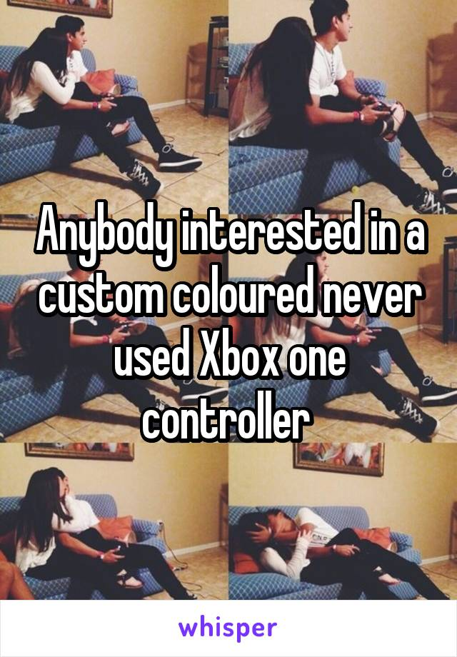 Anybody interested in a custom coloured never used Xbox one controller