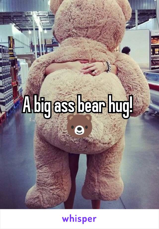 Big ass bear