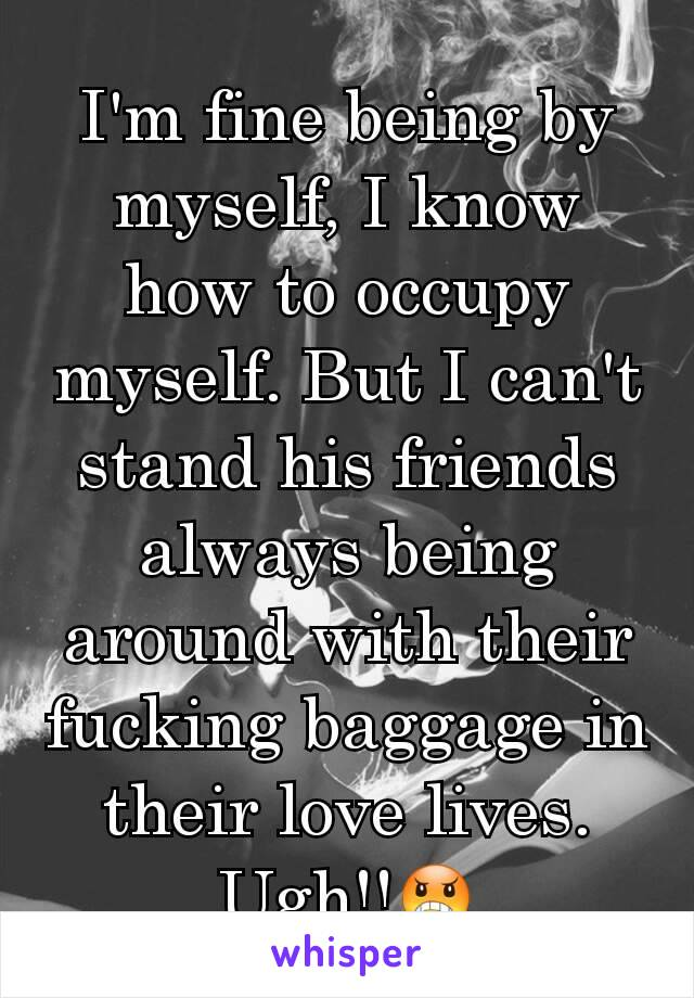 How do I occupy myself...