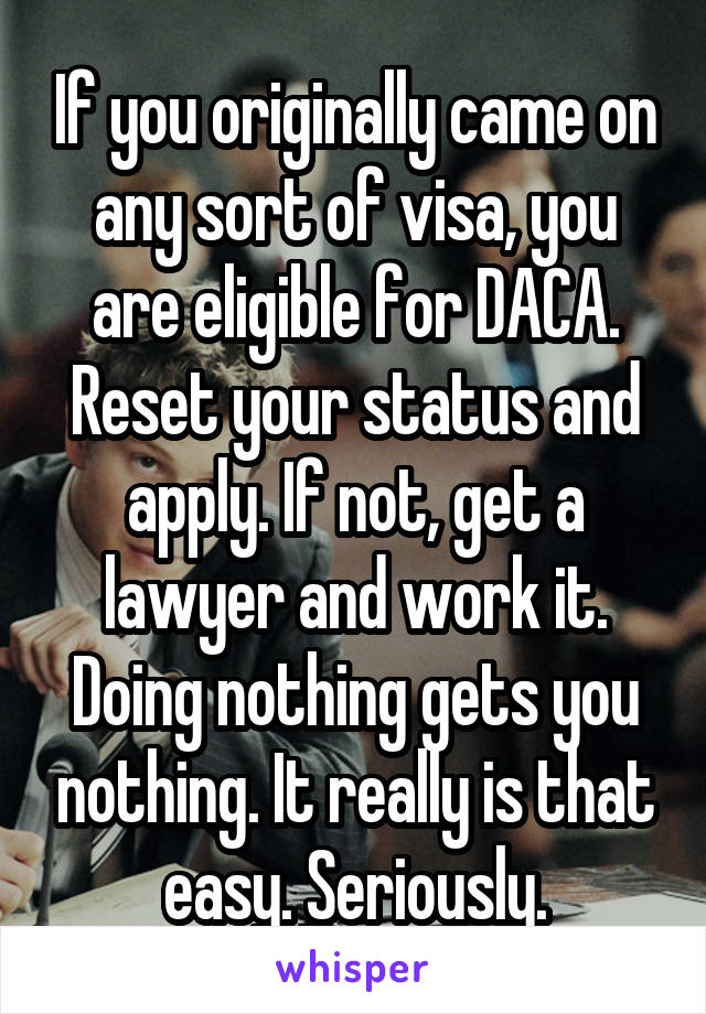 Eligible But Got Nothing Hundreds Of >> If You Originally Came On Any Sort Of Visa You Are Eligible