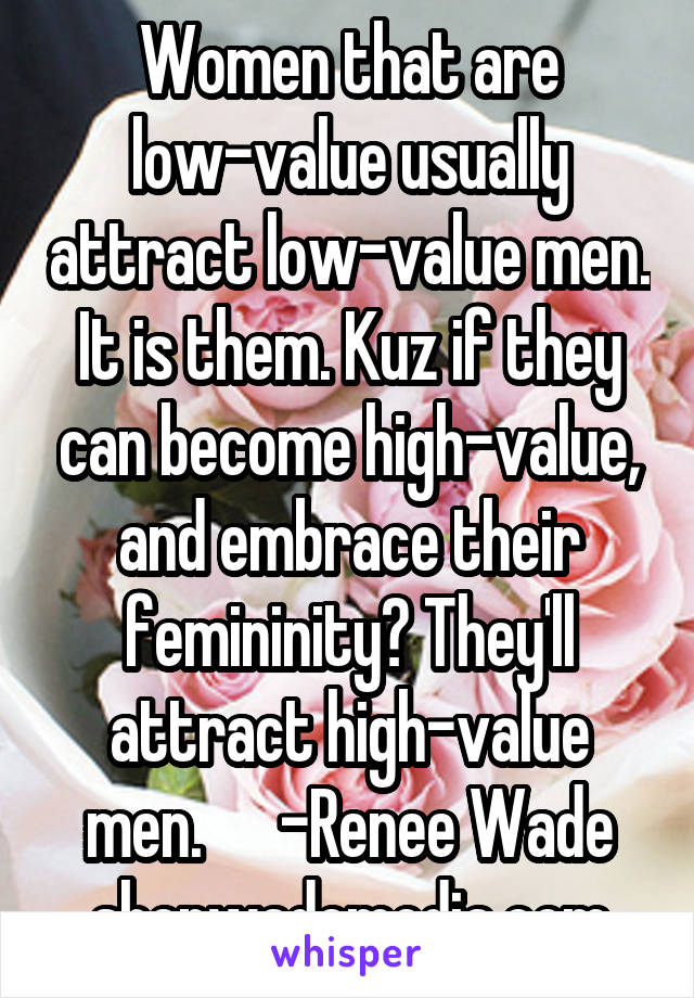High value women