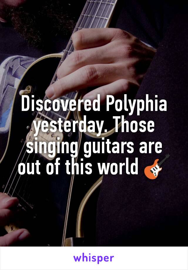 Discovered Polyphia yesterday. Those singing guitars are out of this world 🎸
