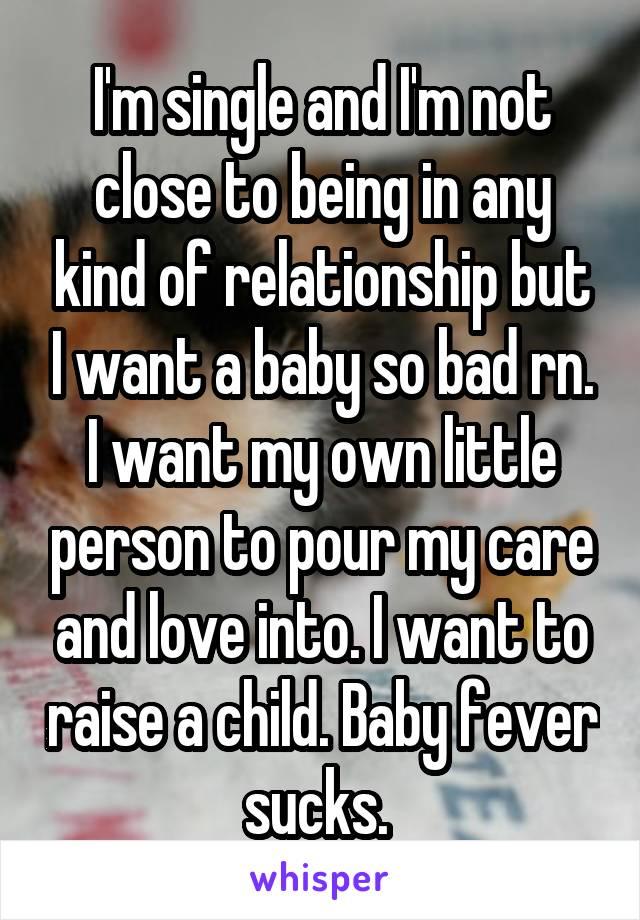 私は独身で、赤ちゃんが欲しい