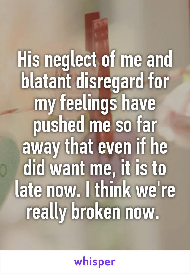 husband disregards my feelings