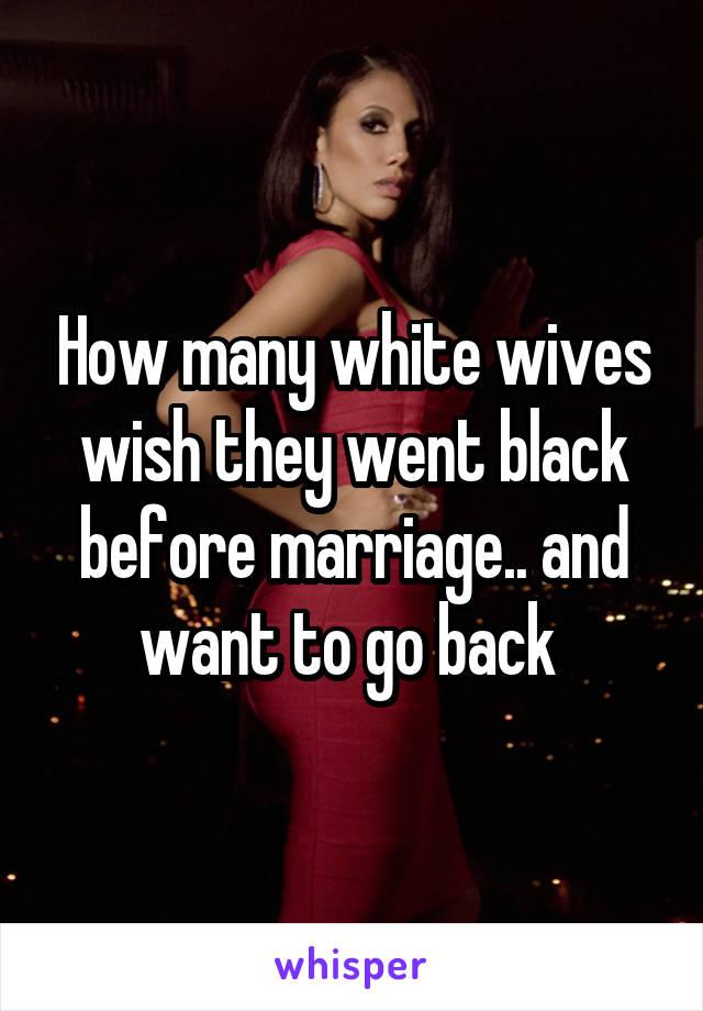 Wives go black