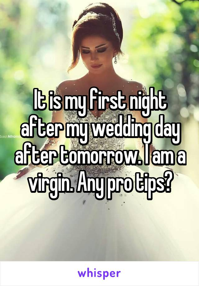 It Is My First Night After Wedding Day Tomorrow I Am A Virgin