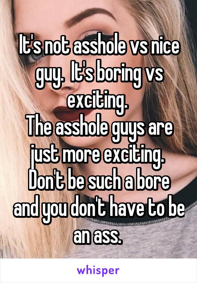 nice guy boring