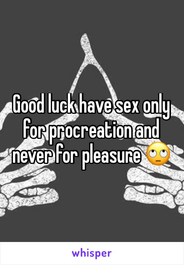 Only for pleasure