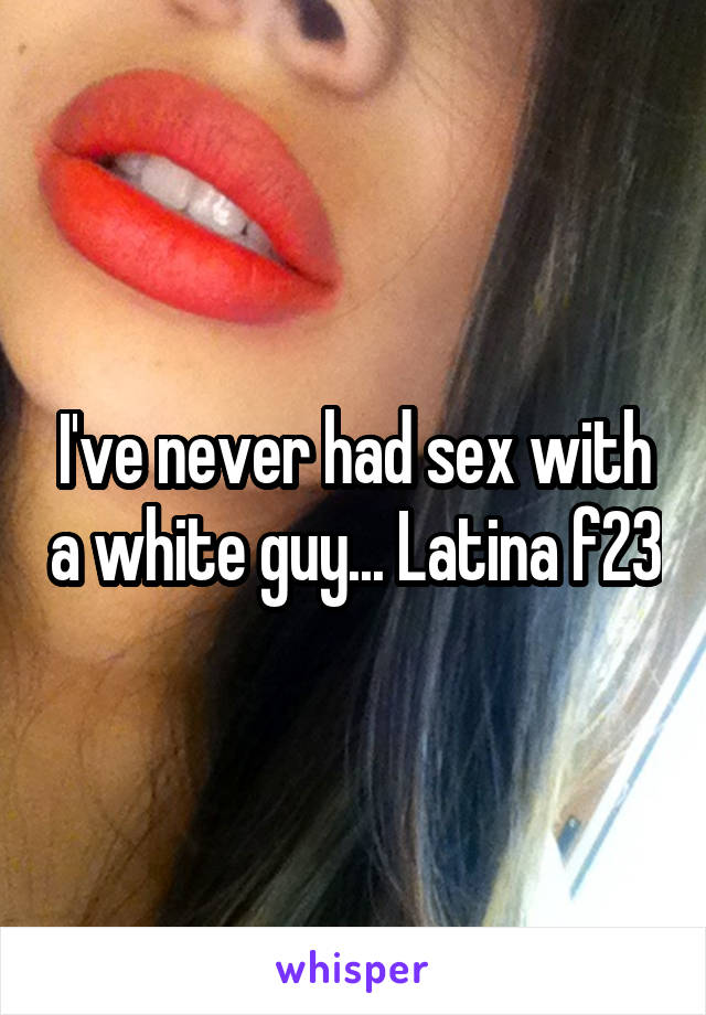 white guy latina