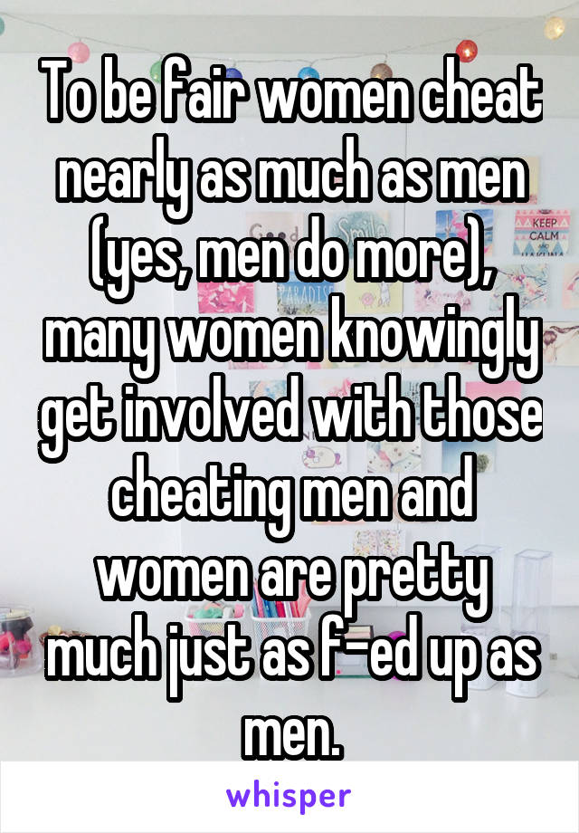 Women cheat as much as men
