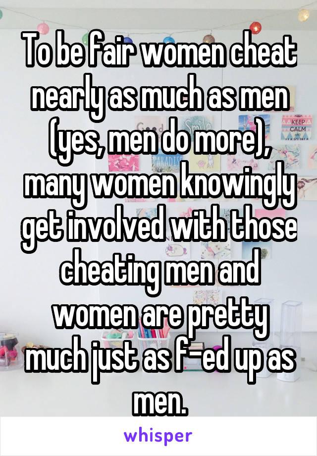 Women cheat as much as men