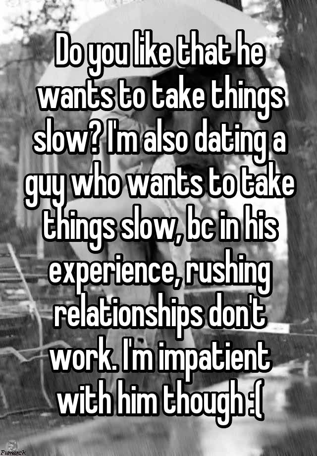 dating how to take it slow