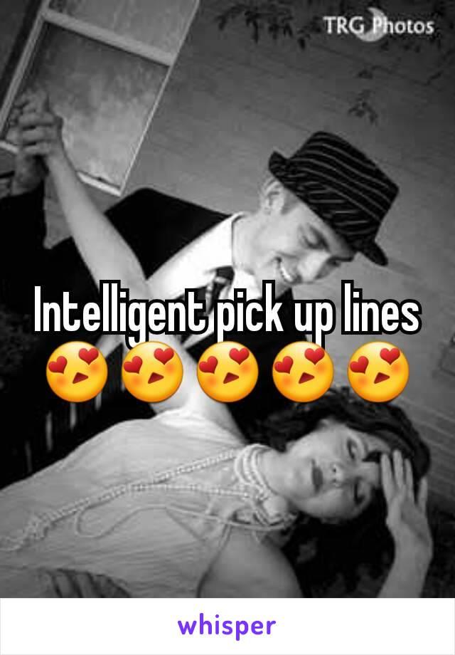 Intelligent pick up lines
