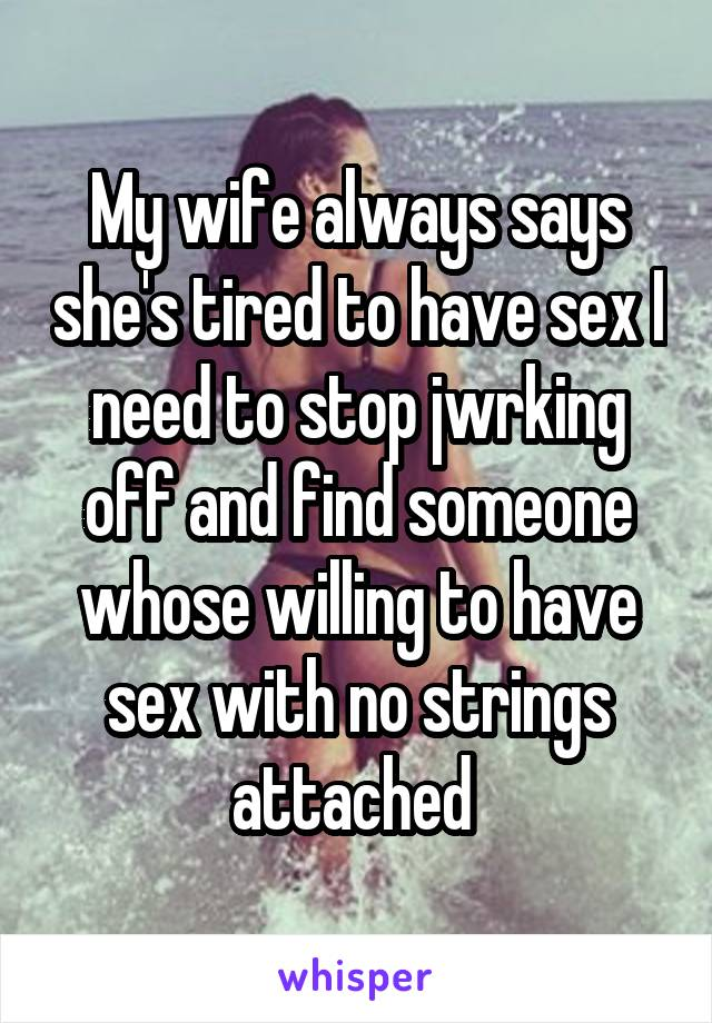 wife always says no to sex