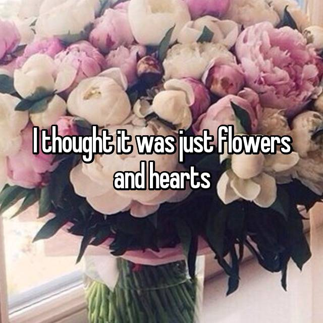 I thought it was just flowers and hearts