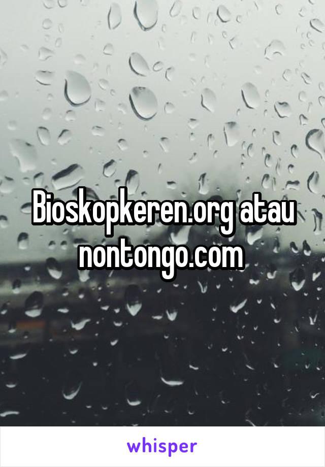 Bioskopkeren atau nontongo stopboris Images