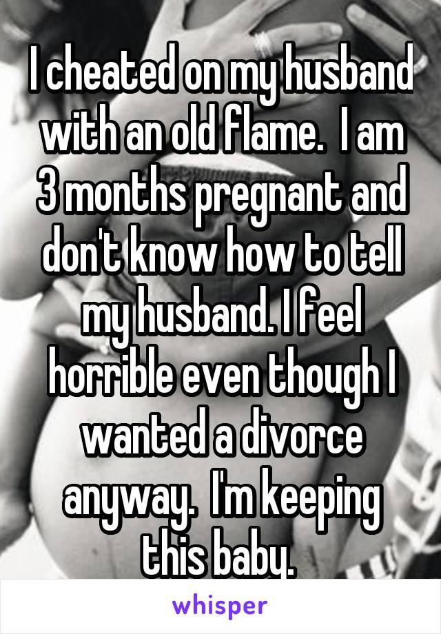How do i tell my husband i cheated