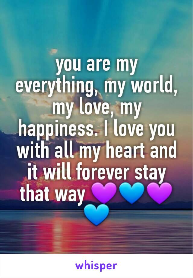 World my everything my 100+ You