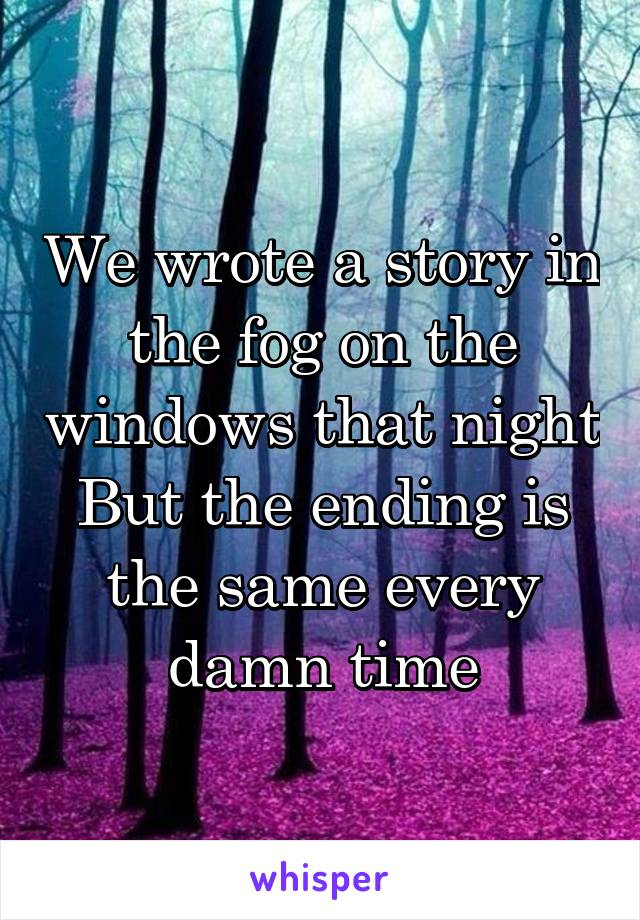 who wrote the fog