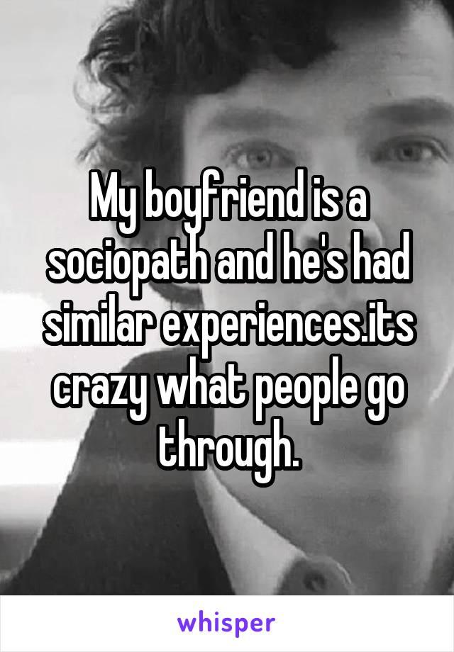 my boyfriend is a sociopath