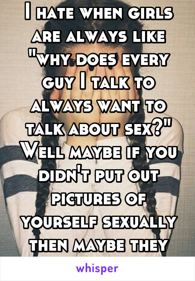 Why do boys talk about sex