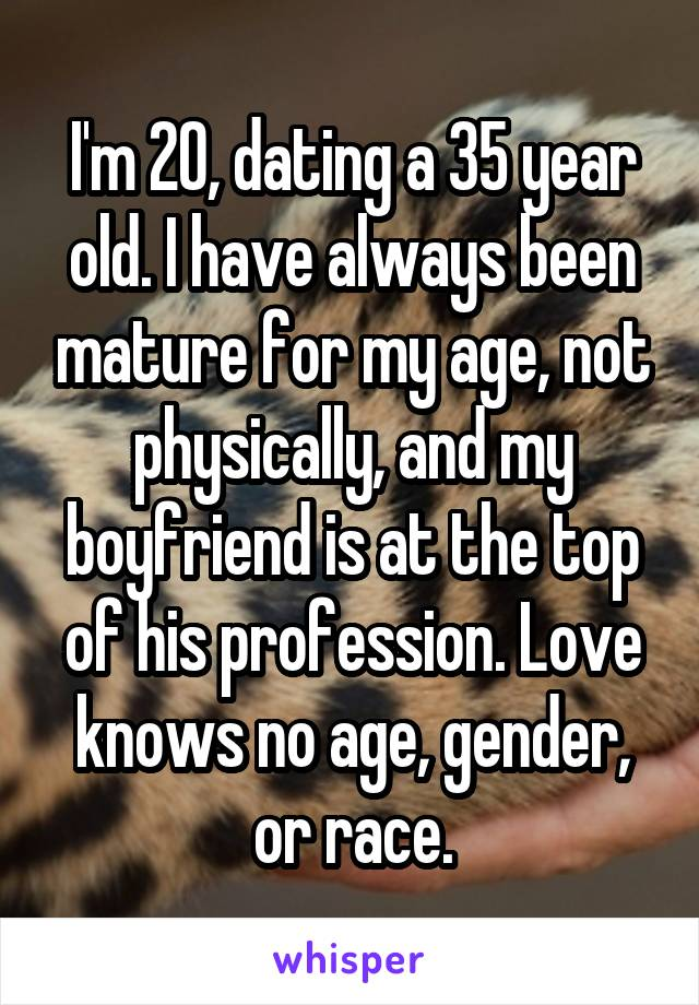 im 35 and dating a 20 year old