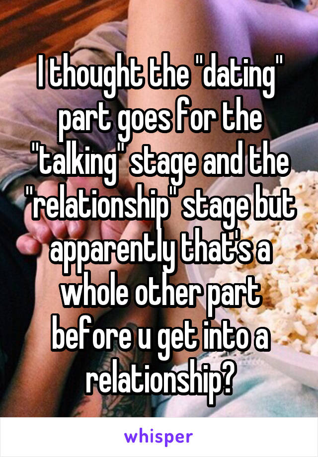 Stages before a relationship