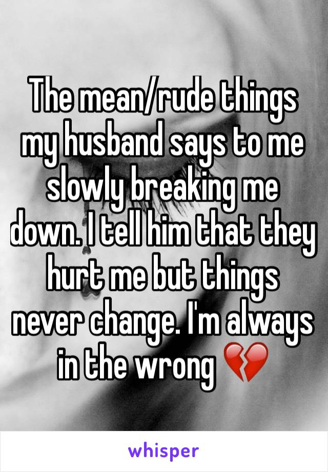 Littlest, Says Things To Husband My Me Horrible there are some
