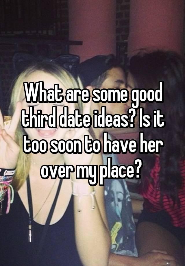 good third date ideas