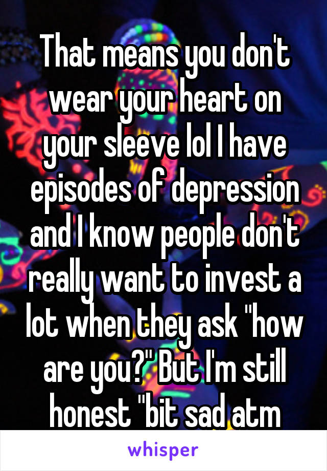 wear your heart on your sleeve what does it mean