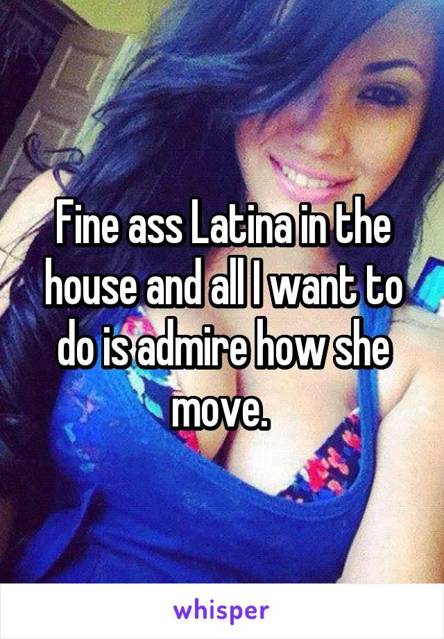 Latina house of ass with you
