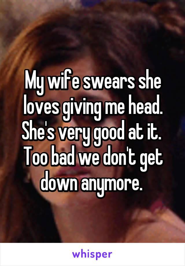 head She loves giving
