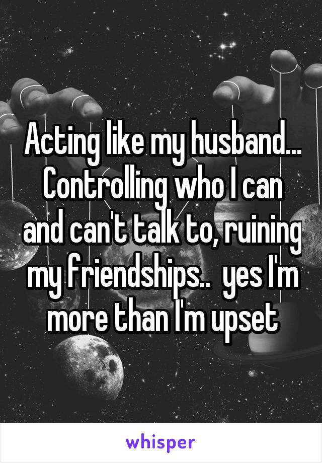 my husband is controlling