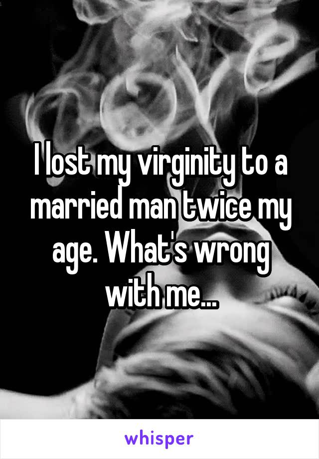 This marrying man lost virginity to