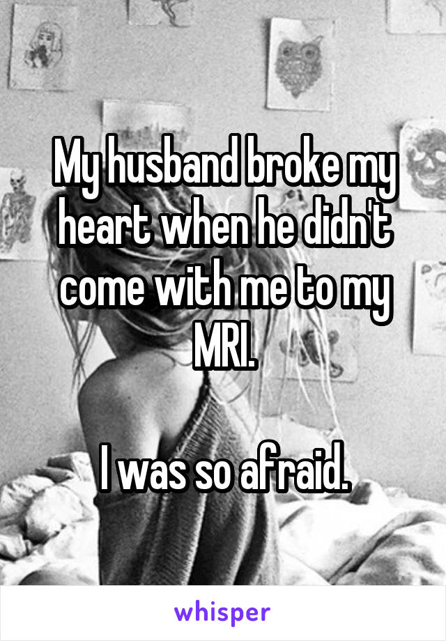 husband broke my heart