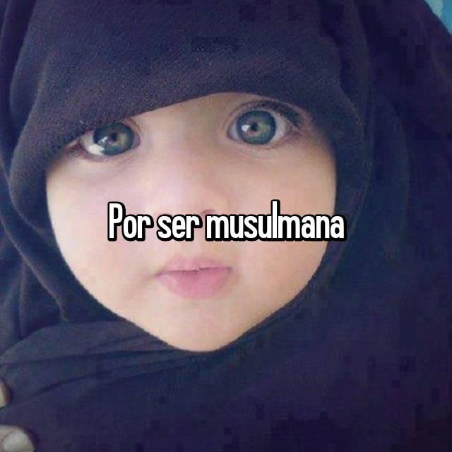 Por ser musulmana