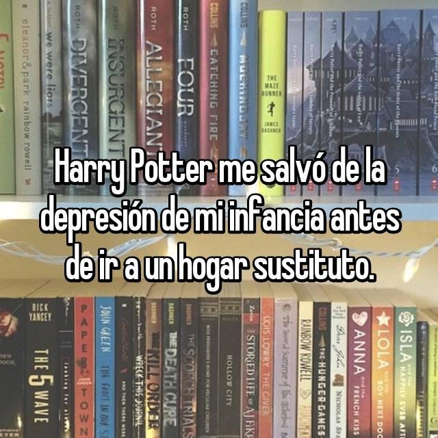 Harry Potter me salvó de la depresión de mi infancia antes de ir a un hogar sustituto.