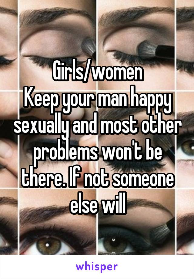 How do you keep your man happy sexually