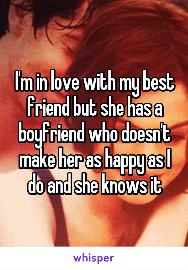 i like my friend but she has a boyfriend