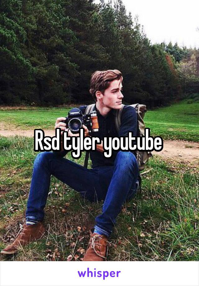 Rsd tyler youtube