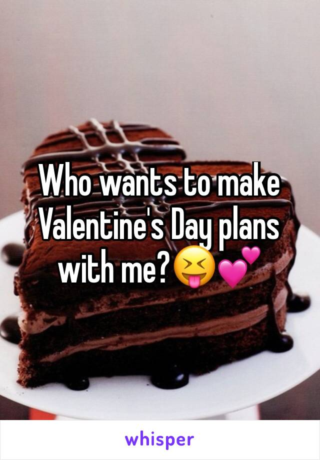 Who wants to make Valentine's Day plans with me?😝💕
