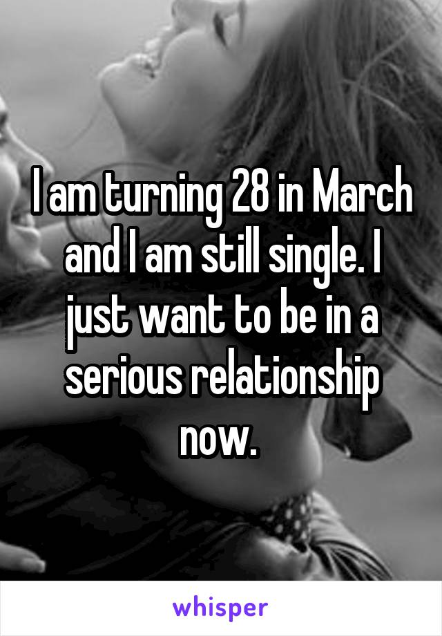 Looking for a serious relationship march