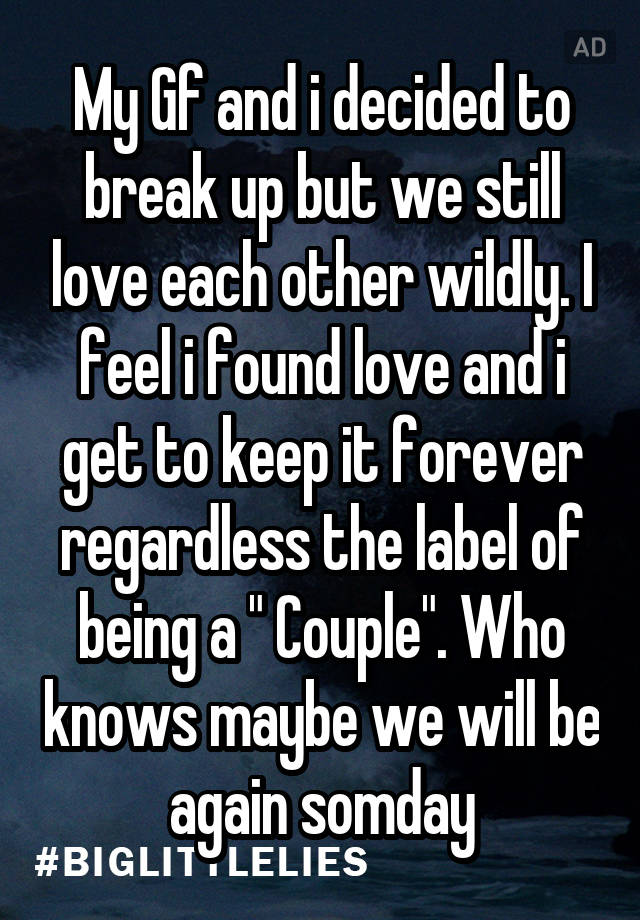 Breaking up but still love each other