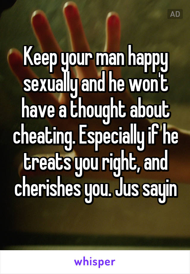 How to keep a man happy sexually